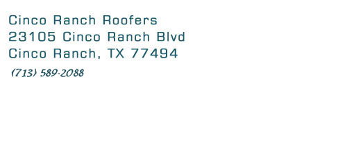 contact cinco ranch roofers